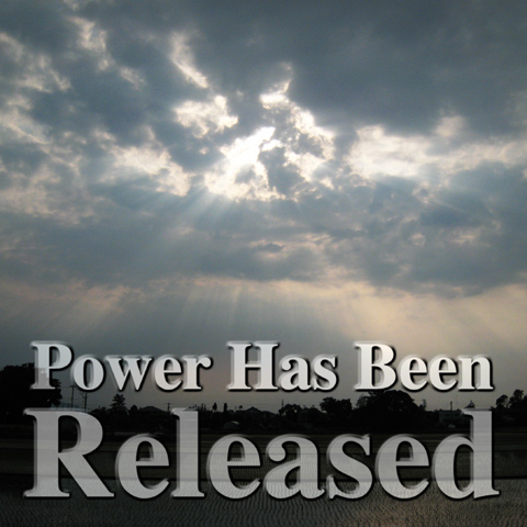 Power Has Been Released